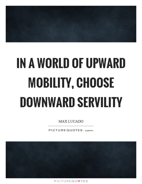 in-a-world-of-upward-mobility-choose-downward-servility-quote-1